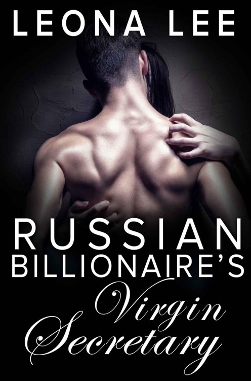 Russian Billionaire's Virgin Secretary