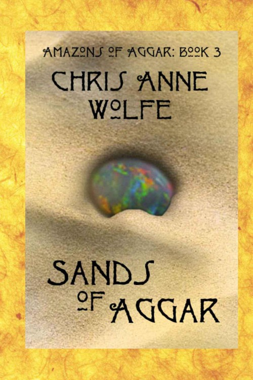 Sands of Aggar: Amazons of Aggar Book 3