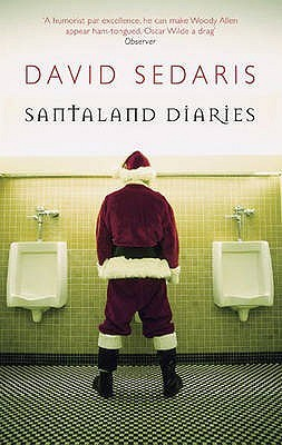 SantaLand Diaries (2015) by David Sedaris