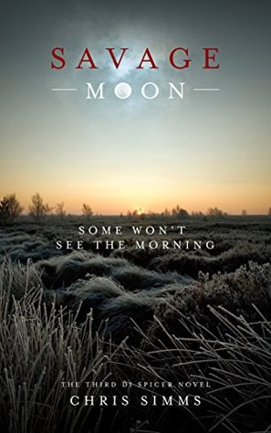 Savage Moon: Some won't see the morning (2014)