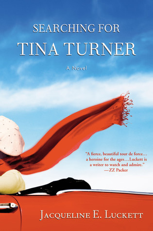 Searching for Tina Turner (2010) by Jacqueline E. Luckett