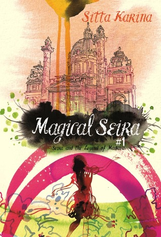 Seira and The Legend of Madriva (2005) by Sitta Karina