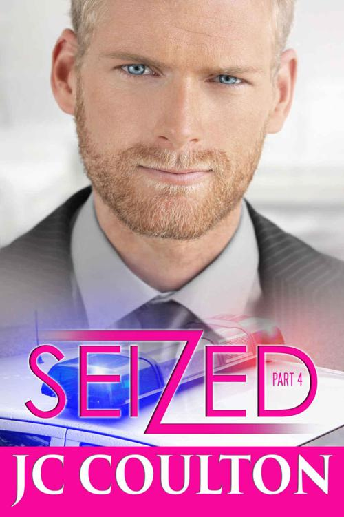 SEIZED Part 4: A Steamy New Adult Romantic Suspense Thriller (Seize Me Romance Fiction Series) by Coulton, JC