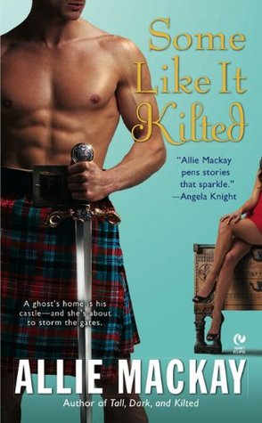 Some Like it Kilted (2010)