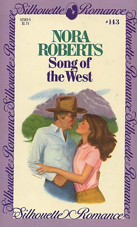 Song Of The West (1982) by Nora Roberts