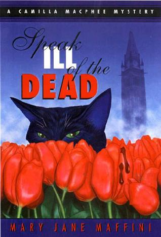 Speak Ill of the Dead (1999) by Mary Jane Maffini