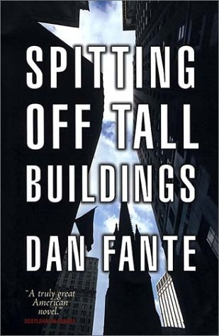 Spitting Off Tall Buildings (2002)
