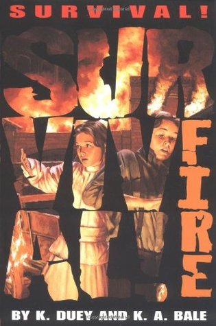 SURVIVAL!  Fire (1998) by Kathleen Duey