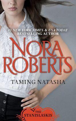 Taming Natasha (1990) by Nora Roberts