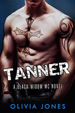 Tanner: A Black Widow MC Romance