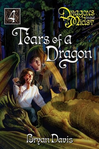 Tears of a Dragon (2005) by Bryan Davis
