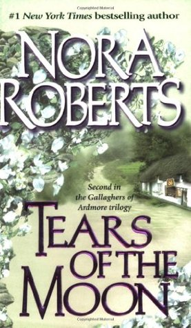 Tears of the Moon (2000) by Nora Roberts
