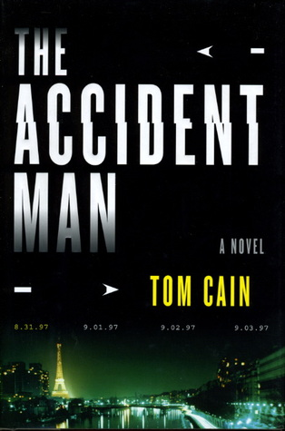 The Accident Man (2008) by Tom Cain