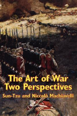 The Art of War: Two Perspectives