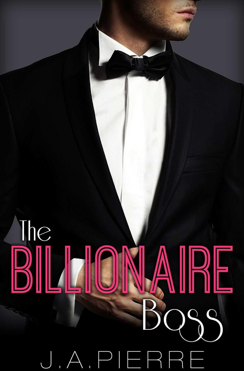 The Billionaire Boss by J.A. Pierre