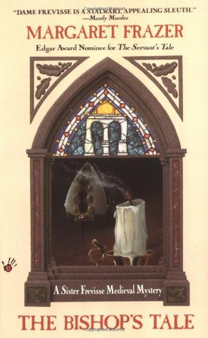 The Bishop's Tale (1994) by Margaret Frazer