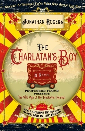The Charlatan's Boy (2010) by Jonathan Rogers