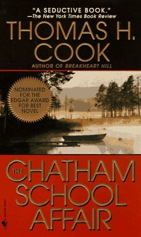 The Chatham School Affair (1997) by Thomas H. Cook