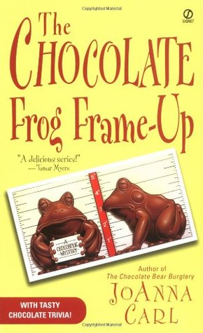 The Chocolate Frog Frame-Up (2003) by JoAnna Carl