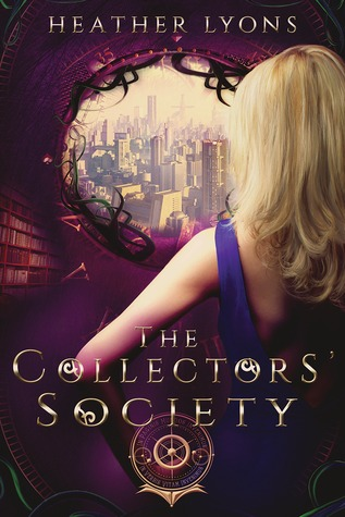The Collectors' Society (2014) by Heather Lyons
