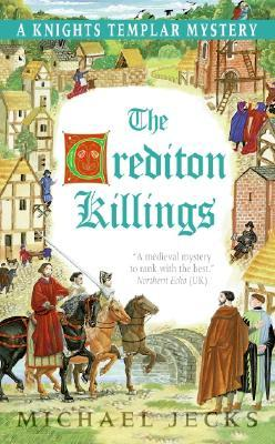 The Crediton Killings (2005) by Michael Jecks