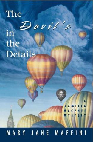 The Devil's in the Details (2004) by Mary Jane Maffini