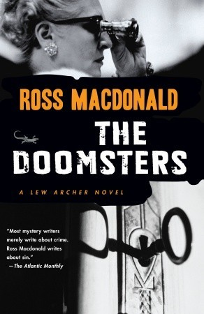 The Doomsters (2007) by Ross Macdonald