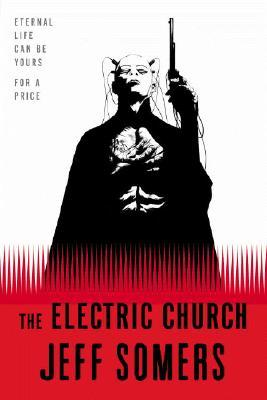 The Electric Church (2007) by Jeff Somers