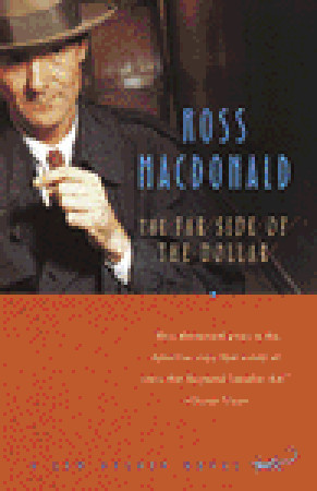 The Far Side of the Dollar (1996) by Ross Macdonald
