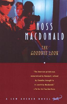The Goodbye Look (2000) by Ross Macdonald