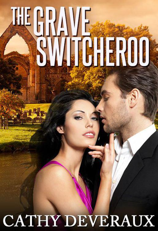 The Grave Switcheroo by Deveraux, Cathy