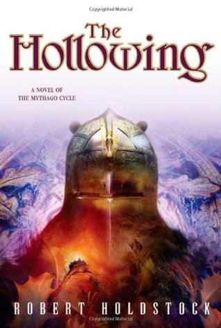 The Hollowing (2005) by Robert Holdstock