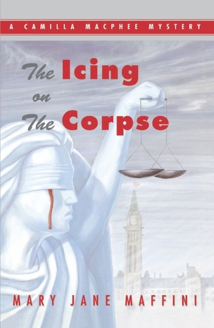 The Icing on the Corpse (2001) by Mary Jane Maffini