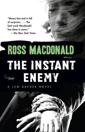 The Instant Enemy (1993) by Ross Macdonald