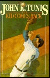 The Kid Comes Back (1990) by John R. Tunis