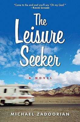 The Leisure Seeker (2009) by Michael Zadoorian