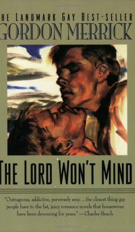 The Lord Won't Mind (1995) by Gordon Merrick