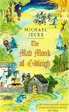 The Mad Monk of Gidleigh (2003) by Michael Jecks