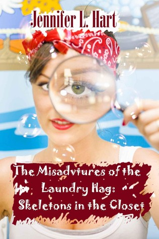 The Misadventures of the Laundry Hag: Skeletons in the Closet