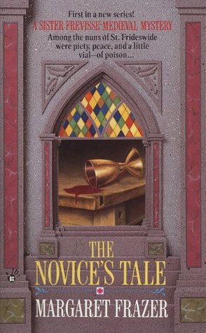 The Novice's Tale (1993) by Margaret Frazer