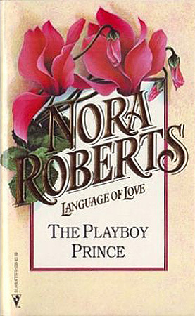 The Playboy Prince (Cordina #3) (1994) by Nora Roberts