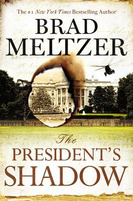 The President's Shadow (2015) by Brad Meltzer