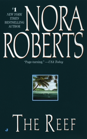 The Reef (1999) by Nora Roberts