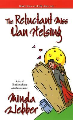 The Reluctant Miss Van Helsing (2006)