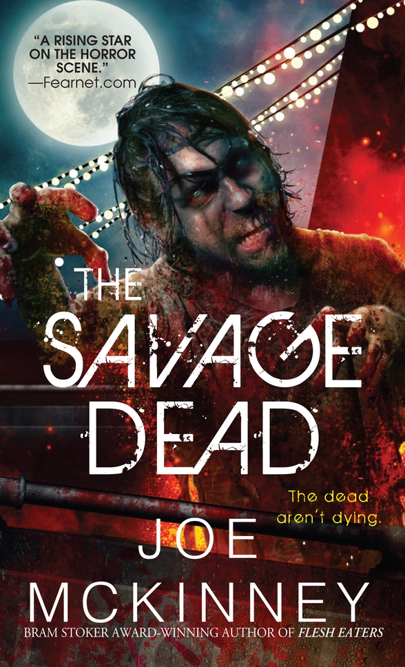 The Savage Dead by Joe McKinney