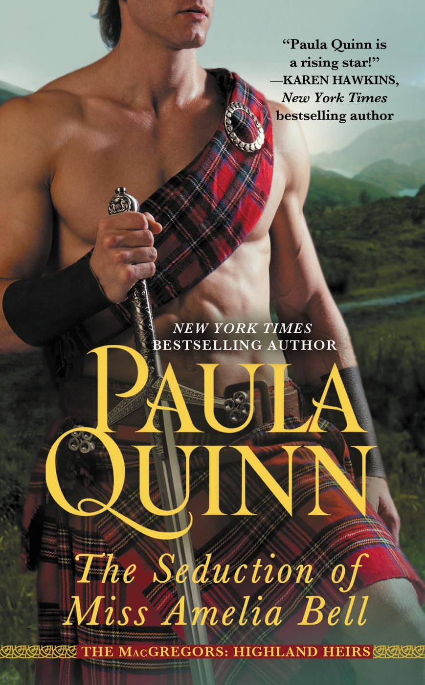 The Seduction of Miss Amelia Bell (2014) by Paula Quinn