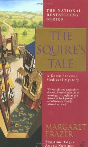 The Squire's Tale (2001) by Margaret Frazer