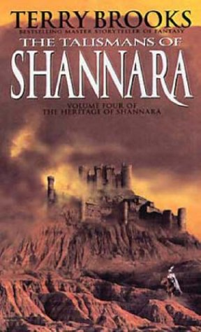 The Talismans Of Shannara (1999) by Terry Brooks