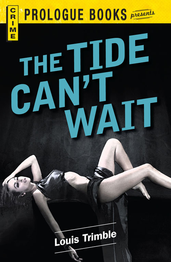 The Tide Can't Wait (1985) by Louis Trimble