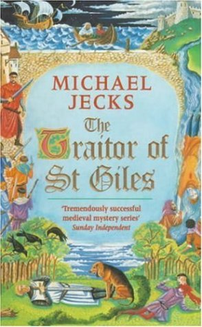 The Traitor of St Giles (2001) by Michael Jecks